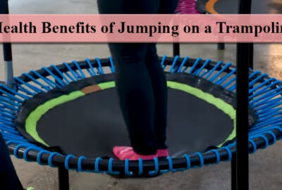 Health Benefits of Jumping on a Trampoline