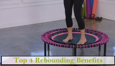 Rebounding Top Benefits